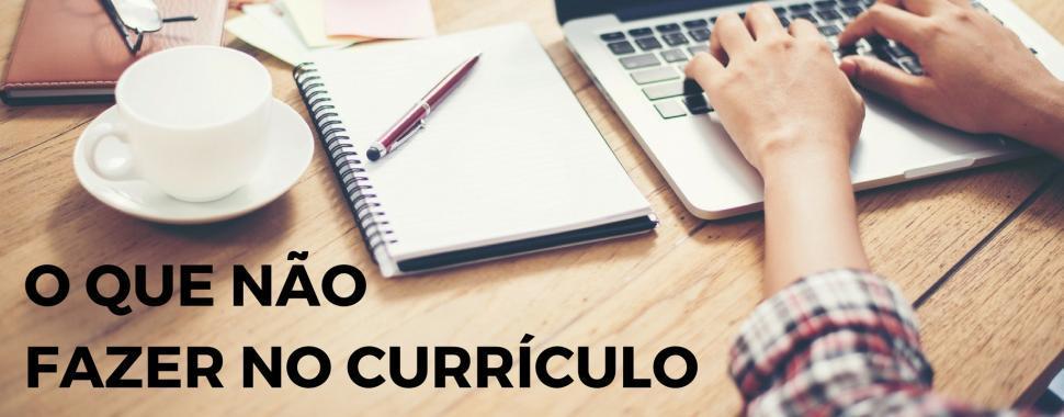 7 erros para evitar no currículo